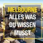 Melbourne Tipps – Alles was du wissen musst