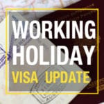 Working Holiday Visa Änderungen