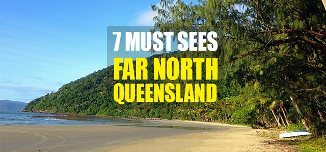 7 unglaubliche Orte in Far North Queensland
