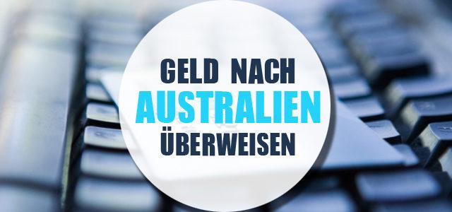 Überweisung nach Australien – So funktioniert's