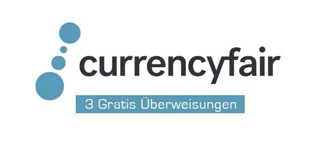 CurrencyFair: 3 Gratis Überweisungen