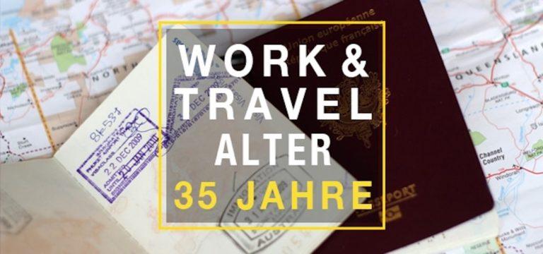 Work and Travel Alter soll auf 35 Jahre erhöht werden