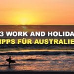 13 Work and Holiday Tipps für Australien
