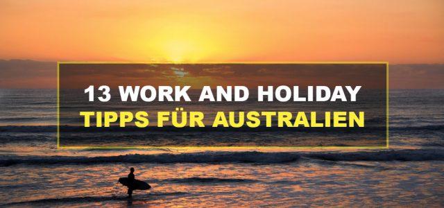 13 Work and Holiday Tipps für Australien